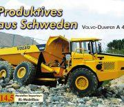 Produktives aus Schweden – VOLVO-Dumper A 40