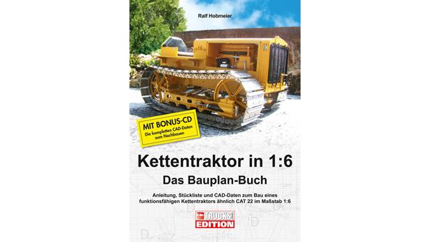 Bauplan-Buch Kettentraktor in 1:6 von Wellhausen & Marquardt Medien